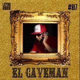 LATINX RADIO 017 - EL CAVEMAN