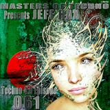 MaSTeRS oF TeCHNo presents Techno 4.0 - Episode 061 by Jeff Hax