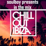 soulboy's chillout ibiza summer mix 2016