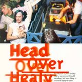 HEAD OVER HEALY (Spread Love)