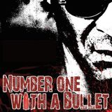 Number One With A Bullet - Chapter 1