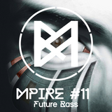 Mpire #11 (Future Bass)