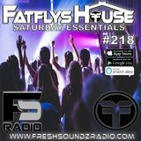 FatFlys House Podcast #218.  The Saturday Essentials