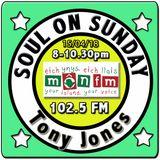 Soul On Sunday 15/04/18, Tony Jones, MônFM Radio * C L A S S I C * M O T O W N * & Northern Soul