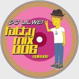 LilWei - FattyMix #06