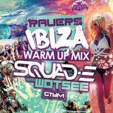 Squad E and MC Wotsee - Ibiza 2015