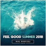 FEEL GOOD SUMMER 2018