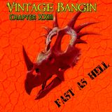 Vintage Bangin' Chapter XXIII - Fast As Hell - Mixed by Piera