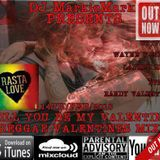 ★★★★DJ MarkieMark REGGAE VALENTINES SPECIAL STRICTLY FOR THE LOVERS CREW 2016★★★★
