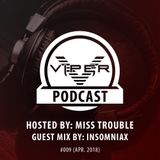 Viper Recordings Podcast #009 hosted by Miss Trouble (Apr. 2018)