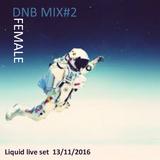 DNB MIX #4 Female Vocal Liquid live set