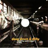 DJ Andre Engert - Deep,Down & Dirty