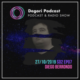 Diego Berrondo - Episode 07 (Degori Podcast) Season 02