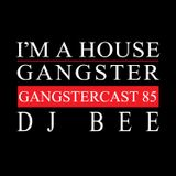 DJ BEE | GANGSTERCAST 85