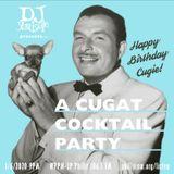 Show 085 DJ YardSale presents...A Cugat Cocktail Party 1-6-2020
