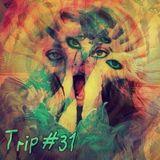 Funk Machine: Trip #31 (Transfiguration)
