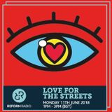 Love For The Streets 11th June 2018