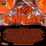 DJJUNKY - WET SWEAT DANCEHALL MIXTAPE 2K16