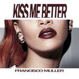 kiss me better