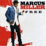 Marcus Miller - 2007 - Free