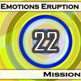 Emotions Eruption [Mission 22]