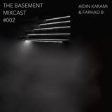 The Basement MIXCAST #002 -             Aidin Karami & Farhad Soberboy