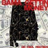 Bama Gettin Money