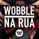 Rodrigo S - Wobble na Rua 06.07.2014