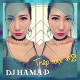 TrApMiX #2 / DJ HAMA-P