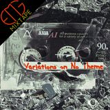 Mixtape #5: Variations on No Theme