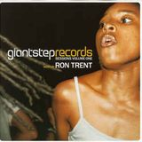 Ron Trent - Giant Step Records Sessions Vol. 1 (2001)