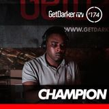 Champion - GetDarkerTV LIVE 174