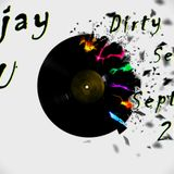 Dirty House Session septembre 2014 Mixed By Deejay Ju