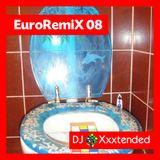 XXXTENDED EuroRemiX 08