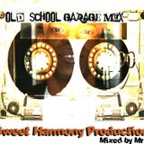 SweetHarmony old skool Garage Mix by Mr P