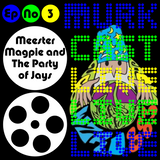 MurkCast LIVE #3 Meester Magpie and The Party of Jays WZRD