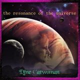 Djane Catwoman the resonance of the universe