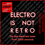 DEFSYNTh.COM Radio 6th November 2017 - Electro is Not Retro