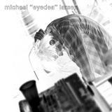 "Micheal ""Eyedea"" Larsen R.I.P."