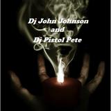Dj John Johnson & Dj Pistol Pete (SNH 9/24/16)