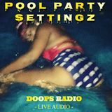 DOOPS RADIO 0532 -2018 Vol.8- POOL PARTY SETTINGZ at 50 RED HILLS RD JAMAICA (AUG.12.18)