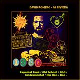 David Romero Abril 18 - Especial Funky / Old School / Instrumental / Hip Hop / Rap