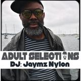 DJ Jaymz Nylon – Adult Selections #217