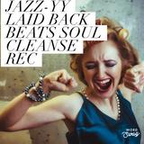 Jazz-Y Laid Back Beats