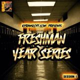Freshman Year Series: Session 1