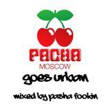 Pasha Fookin - Pacha Moscow Goes Urban (2010)