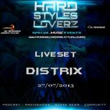 Distrix - Hard Styles Loverz - Hardstyle.nu - Saturday 27 July 2013
