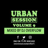 Urban Session 9 By Dj Overflow (August 2K17)