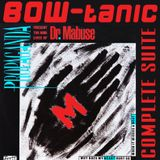 Propaganda's Dr.Mabuse (BOW-tanic Complete Suite)