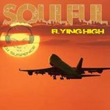 Soulful House Music - Flying High